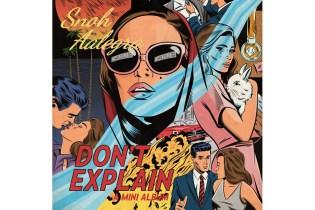 Stream Snoh Aalegra's New Mini-Album 'Don't Explain'