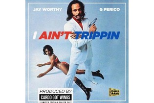 "Jay Worthy, G Perico & Cardo Revisit the Classic West Coast Sound on ""I Ain't Trippin"""