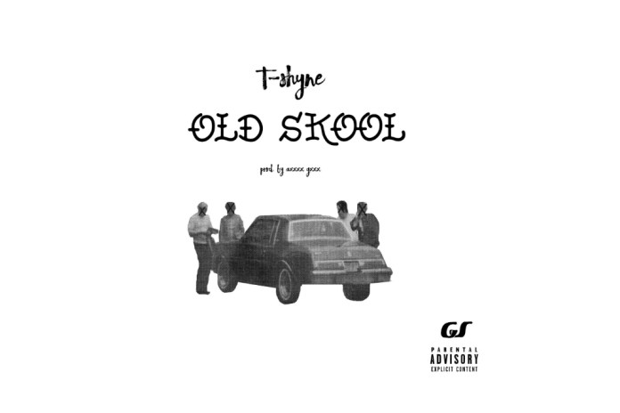 "Fresh off Young Thug's Hy!£UN35 Tour With TM88, T-Shyne Shares ""Old Skool"""