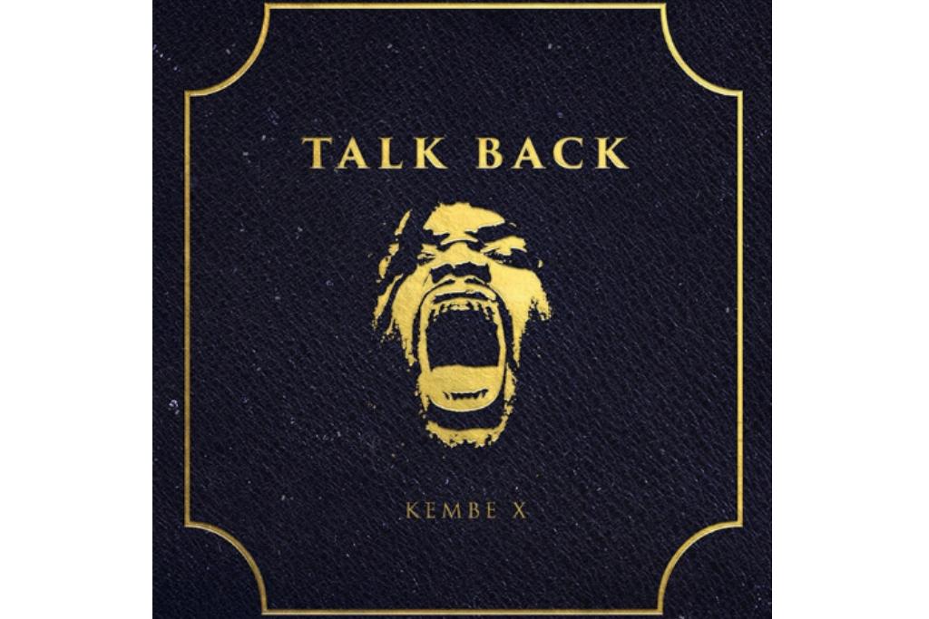kembe x talk back album