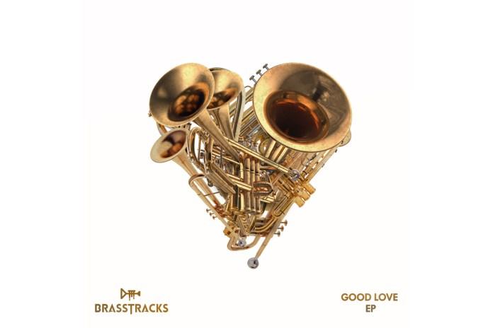 Stream Brasstracks' Stacked Debut EP, 'Good Love'