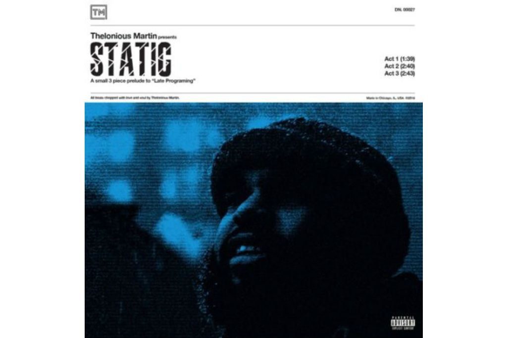 Stream Thelonious Martin's New 'Static' EP