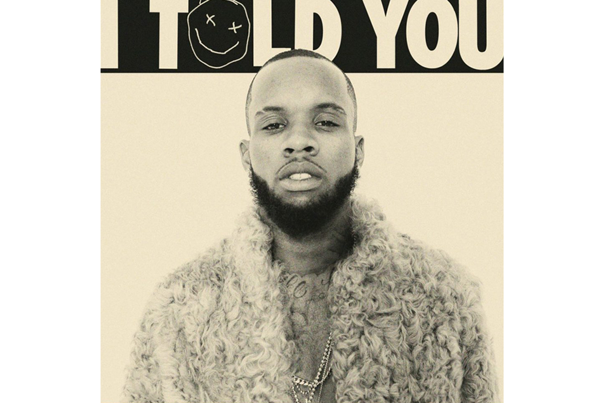 """Tory Lanez Shares 'I Told You' Single """"Cold Hard Love"""""""