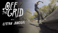 Off The Grid -- With Stefan Janoski