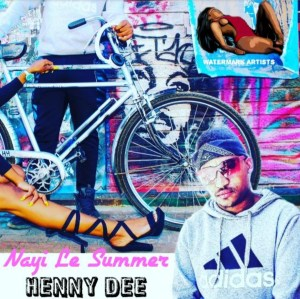 15 seconds Song preview of the 2019 smash hit Nayi Le Summer by Henny Dee