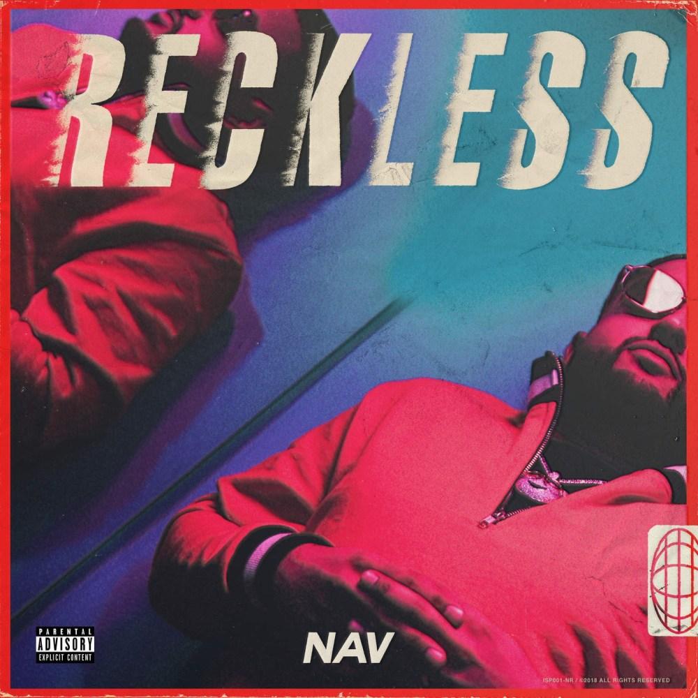 Listen To Nav x Travis Scott's New 'Champion' Banger [Listen] NAV Reckless 1604ENT