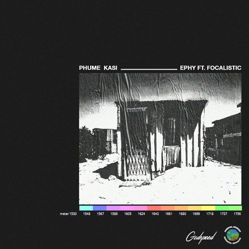 Listen To Ephy's Latest 'Phum' Ekasi' Joint Ft. FOCALISTIC d99Ob4U1