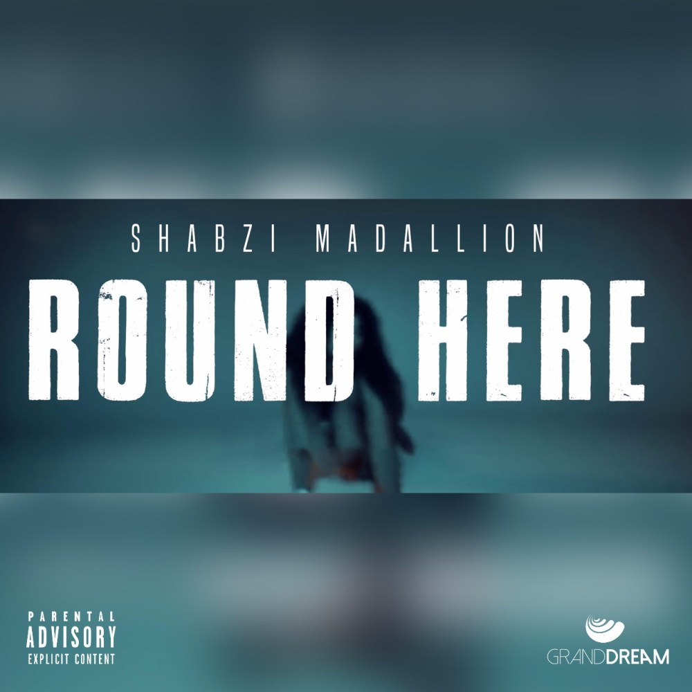 shabzimadallion ShabziMadallion Drops New 'Round Here' Freestyle Joint & Video [Watch] ShabZi Madallion Round Here Freestyle 1024x1024