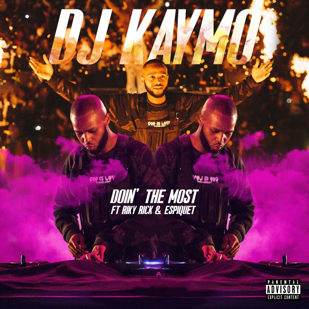 New DJ Kaymo 'Doin' The Most' Ft. Riky Rick & Espiquet Single Dropping Tomorrow 9da55055 5c3f 419b aa65 a1511912ea58
