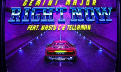 New Gemini Major 'Right Now' Joint Ft. Nasty C & Tellaman Dropping Tomorrow D7LqvxxW0AEt9Gg