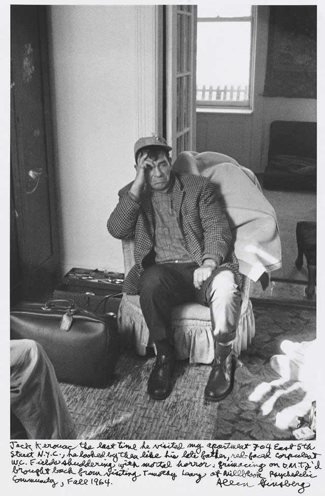"""Allen Ginsberg, """"Jack Kerouac the last time he visited my apartment 704 East 5th Street, N.Y.C., he looked by then like his late father, red-faced corpulent W. C. Fields shuddering with mortal horror, grimacing on D.M.T. I'd brought back from visiting Timothy Leary of Millbrook Psychedelic Community, Fall 1964."""" (1964), gelatin silver print, printed 1984–97, 11 5/8 x 8 1/4 in. National Gallery of Art, Gift of Gary S. Davis (© 2012 Allen Ginsberg LLC, all rights reserved)"""