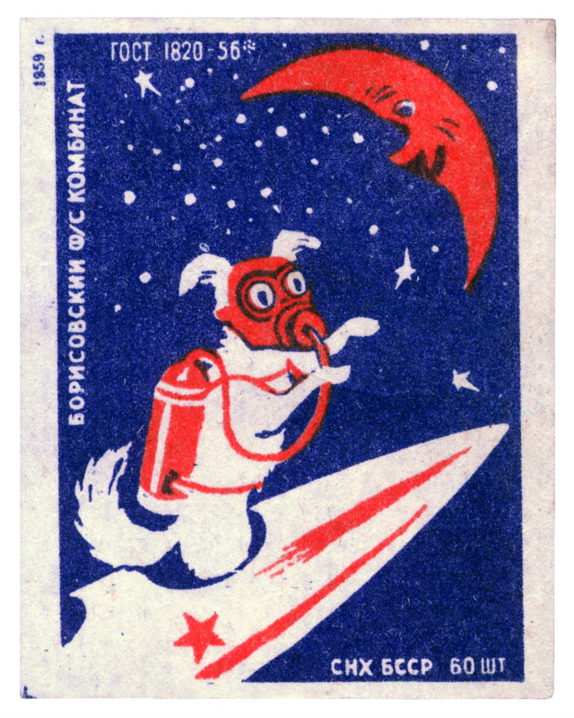MATCHBOX LABEL Matchbox label, USSR (1959) A matchbox from the Borisovsky Works, showing a space dog flying to the Moon. © FUEL Publishing / Marianne Van den Lemmer