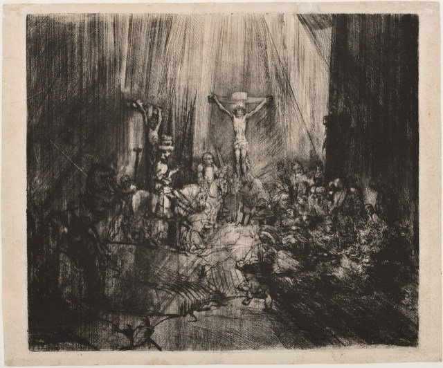 Rembrandt van Rijn Christ Crucified Between Two Thieves (The Three Crosses), 1653–55 Drypoint with burin on cream laid paper Jansma Collection, Grand Rapids Art Museum, 2007.11