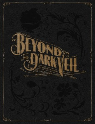 Cover of 'Beyond the Dark Veil' (courtesy Last Gasp)