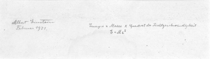 Albert Einstein's authograph manuscript of E= mc 2 (signed and dated February 1921) (courtesy a private collection)