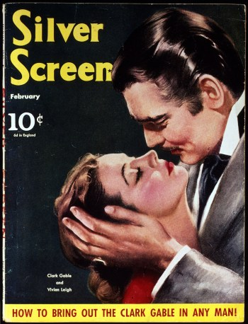 Clark Gable and Vivien Leigh on the cover of Silver Screen for Gone With the Wind (1939). Courtesy of the A.M.P.A.S.