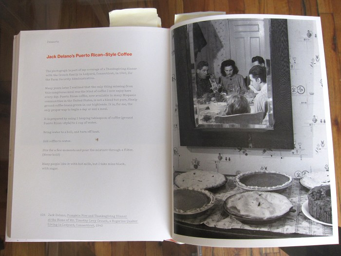 "Recipe for Jack Delano's ""Puerto Rican-Style Coffee"" with Delano's photo, ""Pumpkin Pies and Thanksgiving Dinner at the Home of Mr. Timothy Levy Crouch, a Rogerine Quaker Living in Ledyard, Connecticut"" (1940) (photo of the book by the author)"