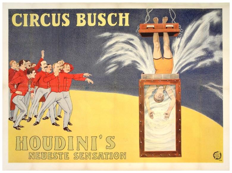 """Circus Busch Houdini's Neueste Sensation"" (Adolph Friedländer, 1913) (© McCord Museum)"