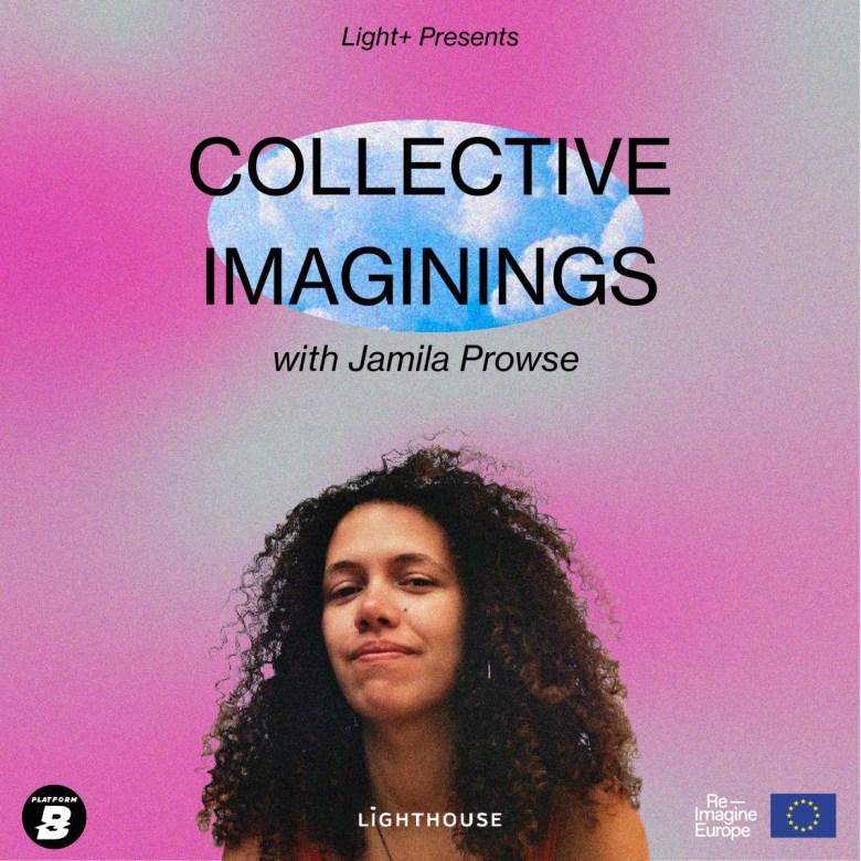 "In front of a pink and grey background, reads the headline: ""Light+ Presents Collective Imaginings with Jamila Prowse."" Below the headline is the headshot of a femme-presenting, mixed-race person of color."