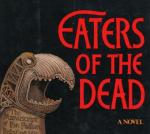 """Recensione: """"Mangiatori di morte"""" (Eaters of the dead, 1976) di Michael Crichton"""