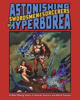 Astonishing Swordsmen & Sorcerers of Hyperborea