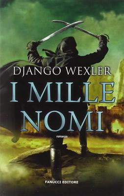 I-mille-nomi-Django-Wexler-Cover-italiana