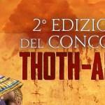 CONCORSO THOTH-AMON – 2° EDIZIONE, risultati