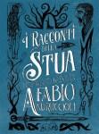 """Recensioni:""""I racconti della Stua"""" (2018) di Fabio Andruccioli"""