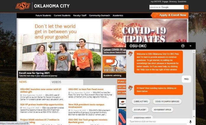 Try asking OSU-OKC bot, OKC Pete, some questions of your own via the university website.