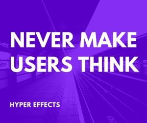 Never Make Users Think