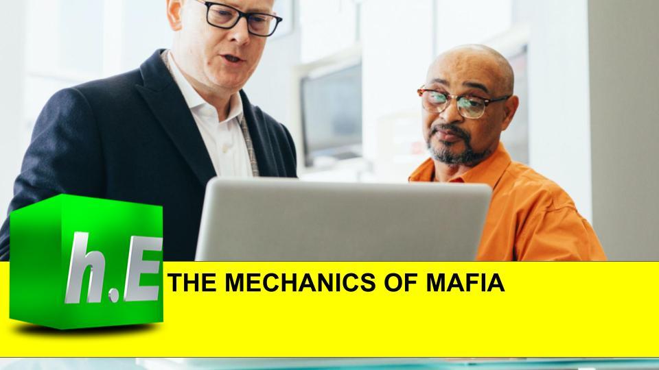THE MECHANICS OF MAFIA