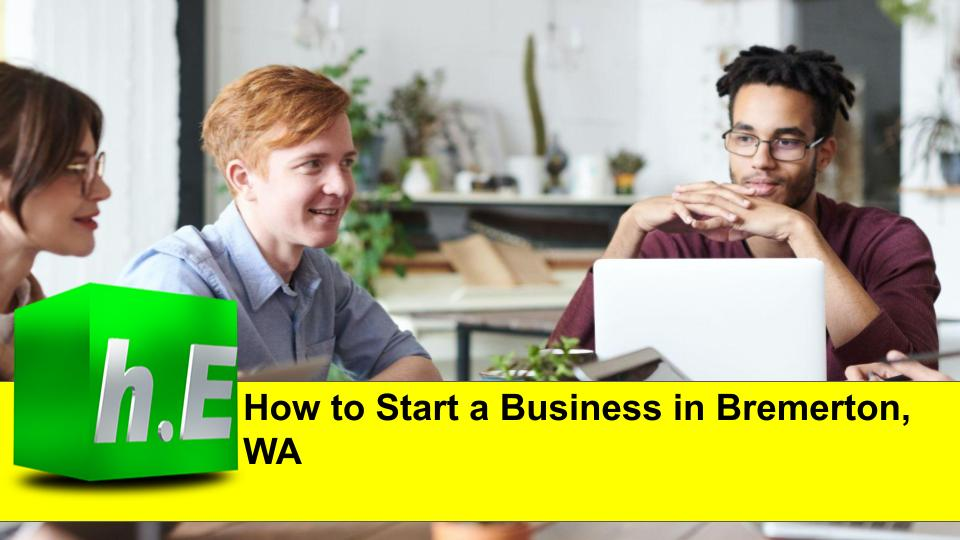 How to Start a Business in Bremerton, WA
