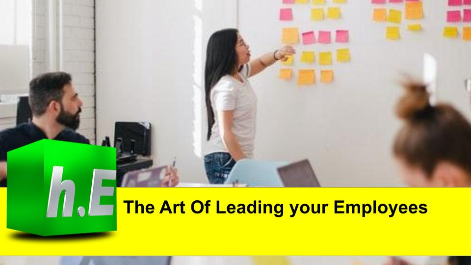 The Art Of Leading your Employees