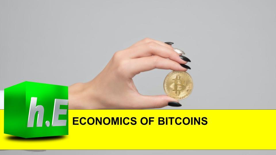 ECONOMICS OF BITCOINS