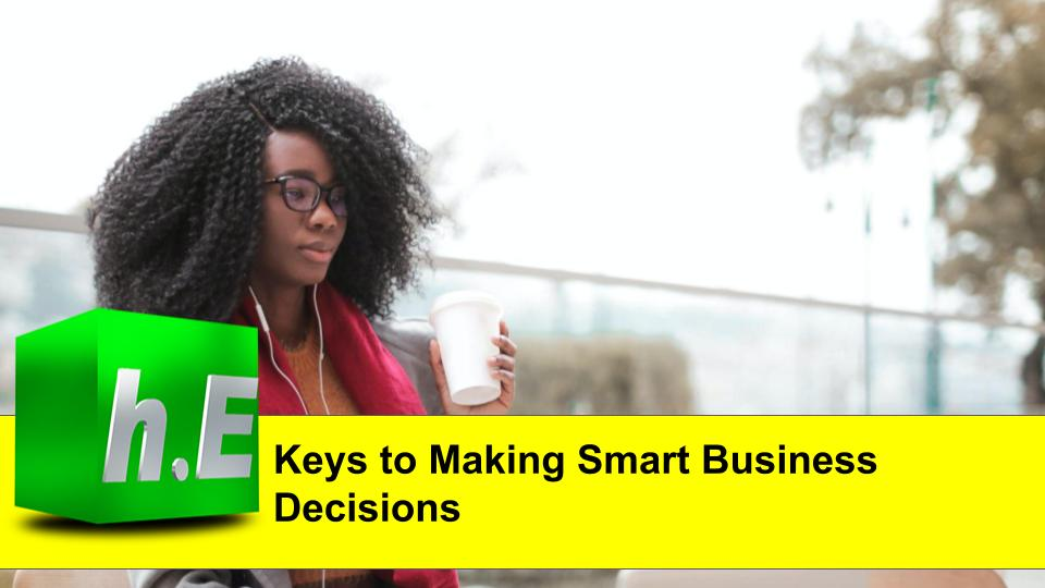 Keys to Making Smart Business Decisions
