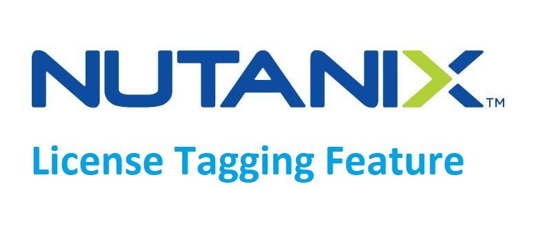 Nutanix License Tagging Feature