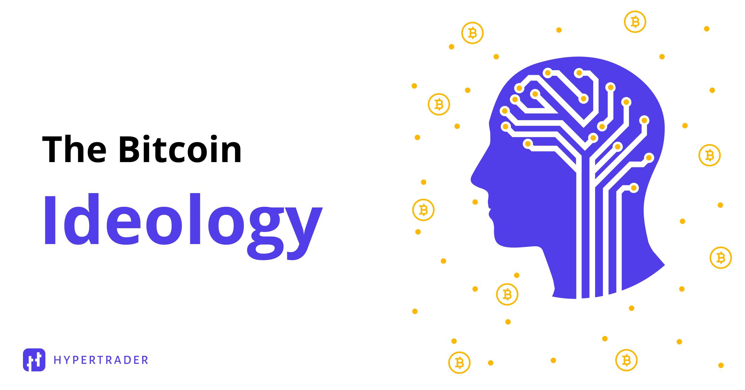 The Bitcoin Ideology
