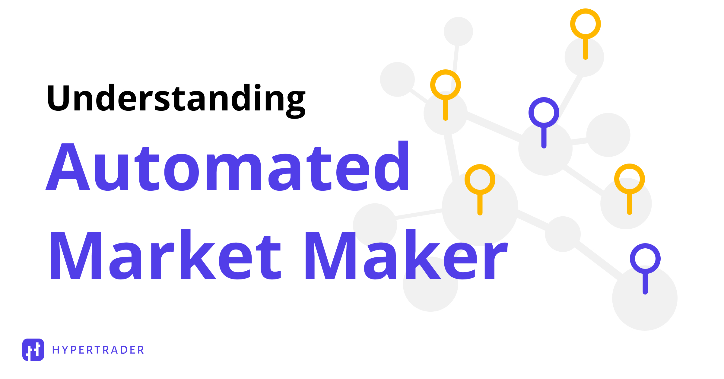What are Automated Market Makers?