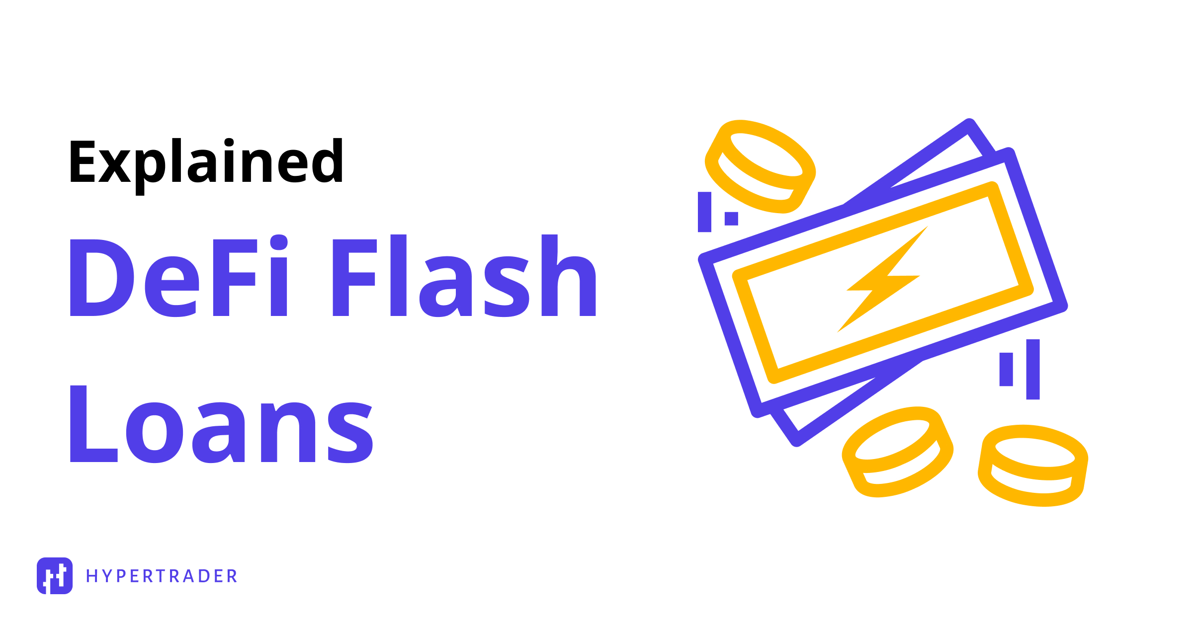 What are Flash Loans?