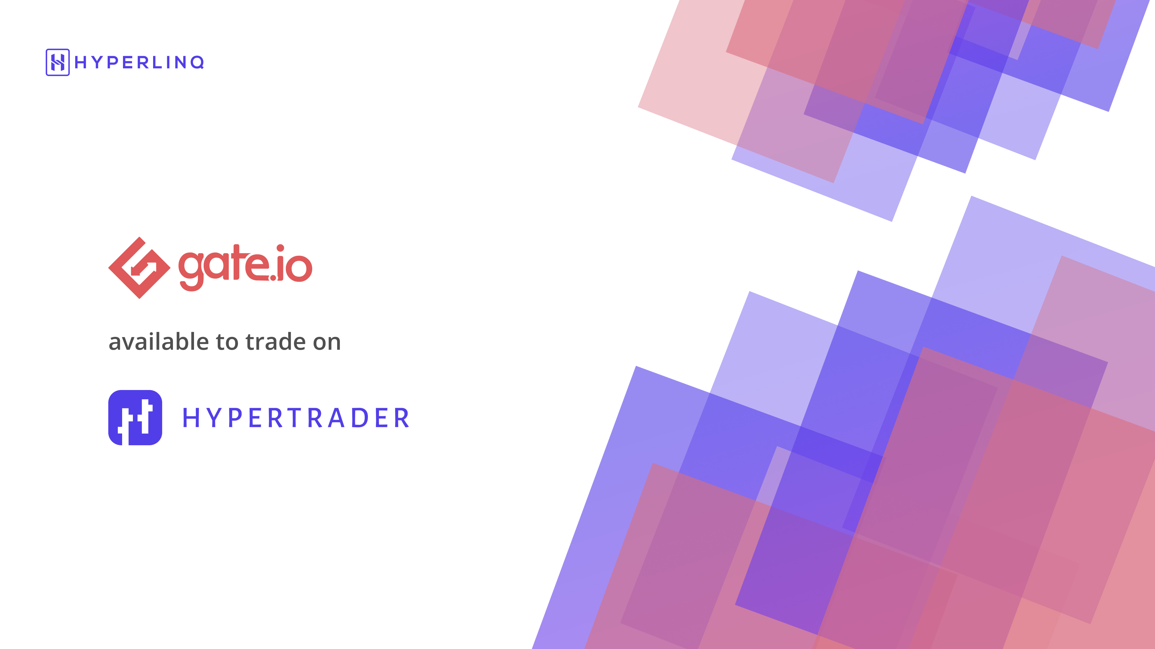 Now Trade on Gate.io with HyperTrader
