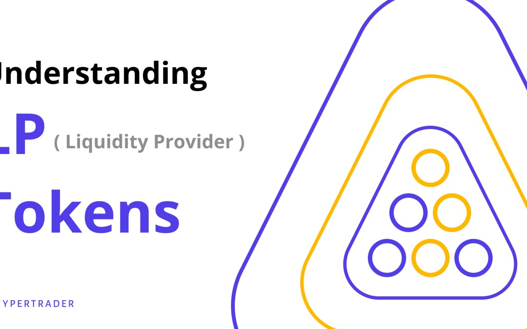 What are LP (Liquidity Provider) Tokens?
