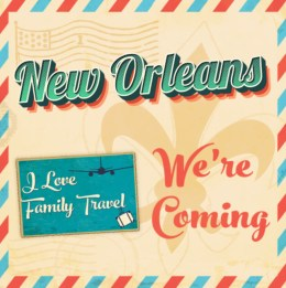 I_Love_Family_Travel_NewOrleans_Instagram_Image