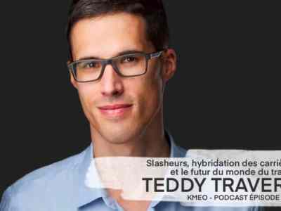 Podcast_teddy_travert_Kmeo