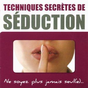 Technique secrète de séduction