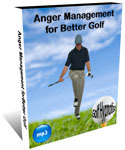 Anger Management For Better Golf