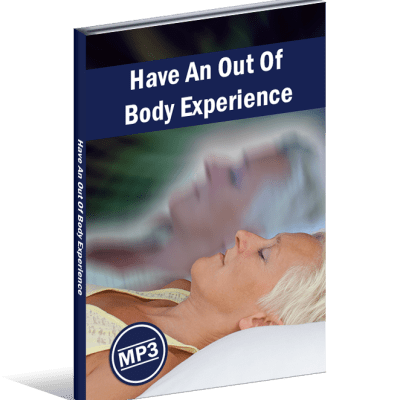 How To Have An Out Of Body Experience