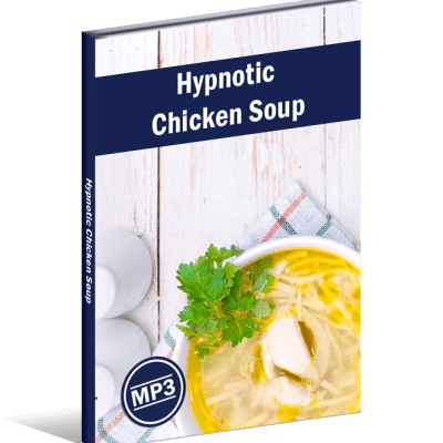 Hypnotic Chicken Soup
