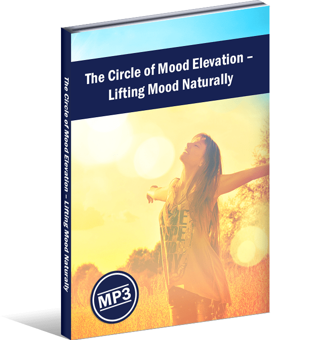 The Circle of Mood Elevation – Lifting Mood Naturally