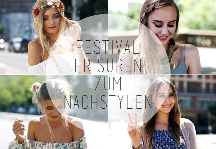 Auf ihrem Mode- und Beauty Blog zeigen die Bloggerinnen 4 einfache Festival Frisuren, die super einfach zum nachstylen sind.