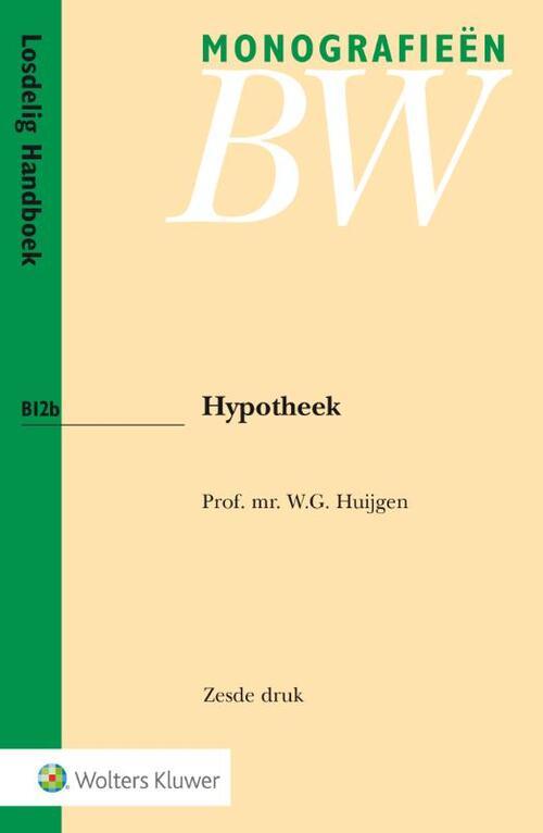 Hypotheek - W.G. Huijgen - Paperback (9789013135268)